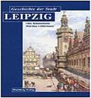 Die Geschichteder Stadt Leipzig