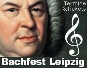 Termine und Tickets zum Bachfest Leipzig
