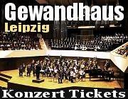 Eintrittskarten Tickets Gewandhaus Leipzig Kartenvorverkauf Ticketservice Leipzig Gewandhaus Konzertkarten
