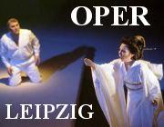 Eintrittskarten Oper Leipzig, Tickets Kartenvorverkauf Leipzig Oper Ticketservice Konzertkarten & Operetten Spielplan