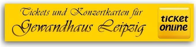 Tickets für Veranstaltungen und Konzertkarten für das Gewandhaus Leipzig