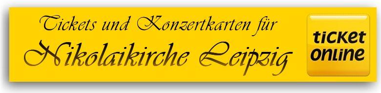 Tickets f�r Veranstaltungen und Konzertkarten f�r Kirchenkonzerte in der Nikolaikirche Leipzig
